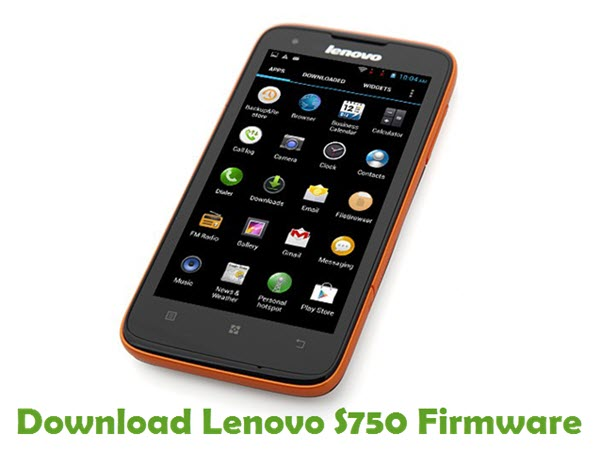 Download Lenovo S750 Stock ROM