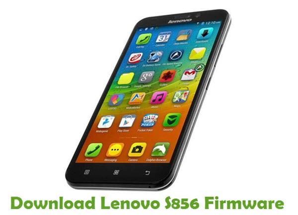 Download Lenovo S856 Stock ROM