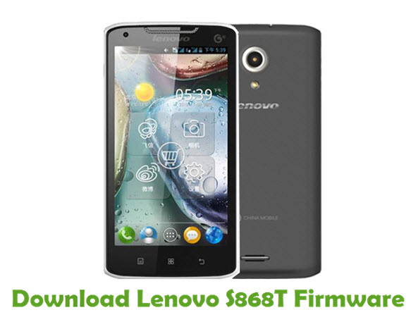 Download Lenovo S868T Firmware