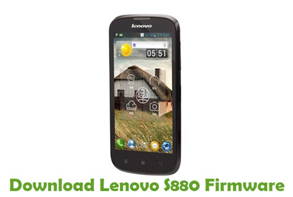 Download Lenovo S880 Stock ROM