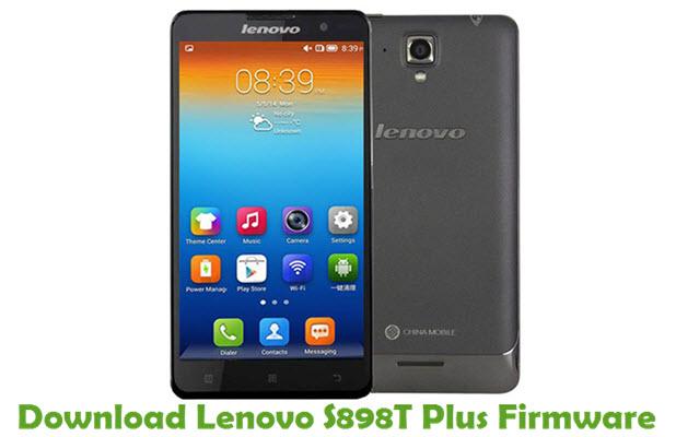 Download Lenovo S898T Plus Stock ROM