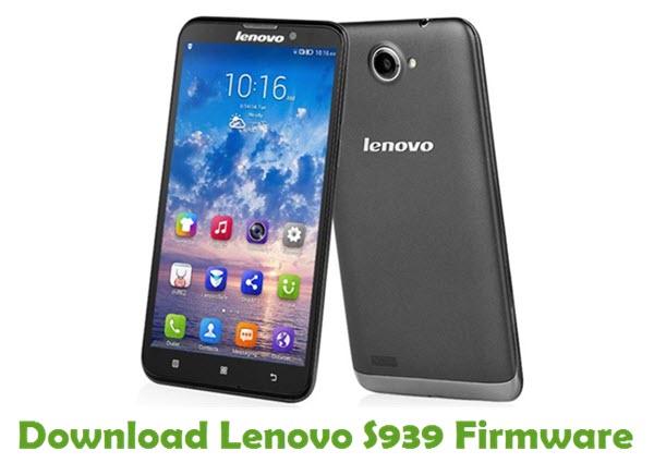 Download Lenovo S939 Stock ROM