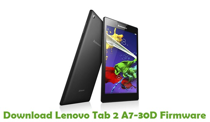 Download Lenovo Tab 2 A7-30D Stock ROM