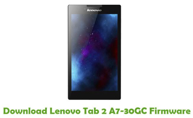Download Lenovo Tab 2 A7-30GC Stock ROM