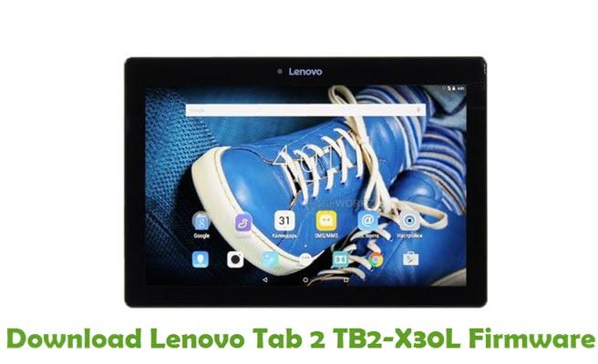 Download Lenovo Tab 2 TB2-X30L Stock ROM