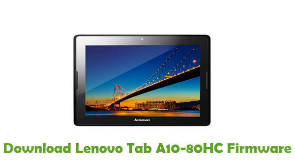 Download Lenovo Tab A10-80HC Stock ROM