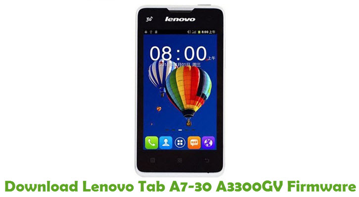 Download Lenovo Tab A7-30 A3300GV Stock ROM