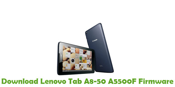 Download Lenovo Tab A8-50 A5500F Stock ROM