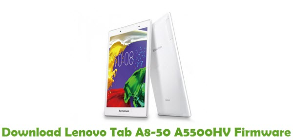 Download Lenovo Tab A8-50 A5500HV Stock ROM
