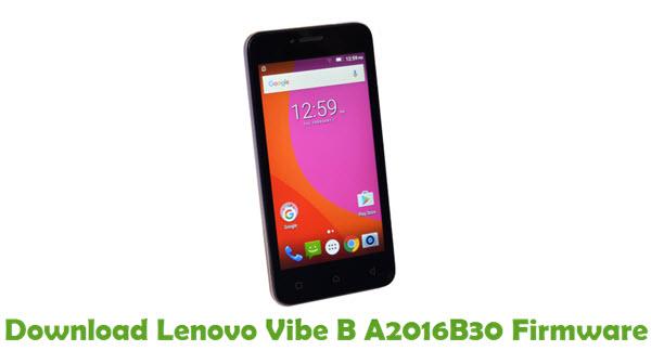 Download Lenovo Vibe B A2016B30 Stock ROM