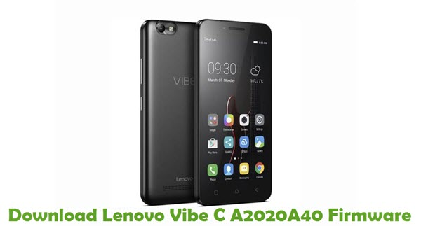 Download Lenovo Vibe C A2020A40 Stock ROM