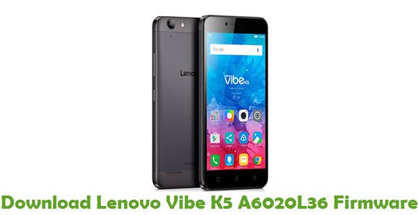 Download Lenovo Vibe K5 A6020L36 Stock ROM