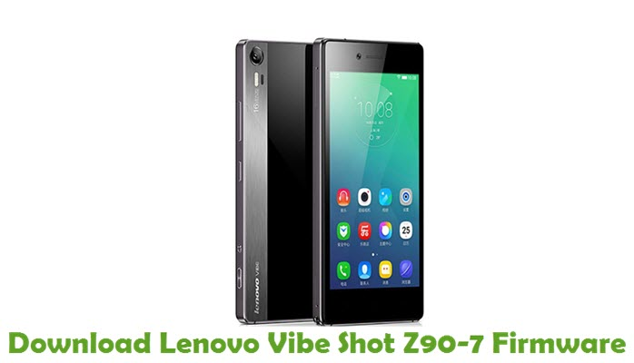 Download Lenovo Vibe Shot Z90-7 Stock ROM