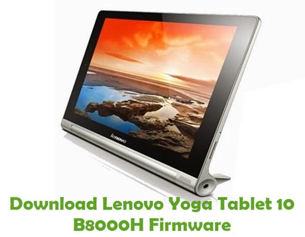 Download Lenovo Yoga Tablet 10 B8000H Stock ROM