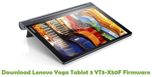 Download Lenovo Yoga Tablet 3 YT3-X50F Stock ROM