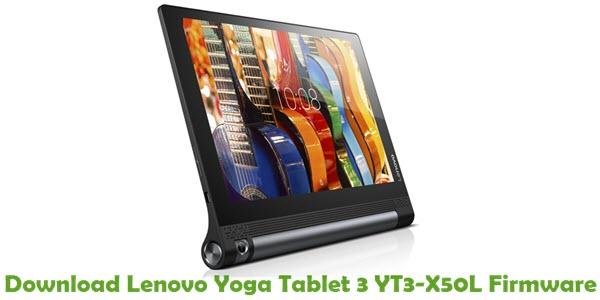 Download Lenovo Yoga Tablet 3 YT3-X50L Stock ROM