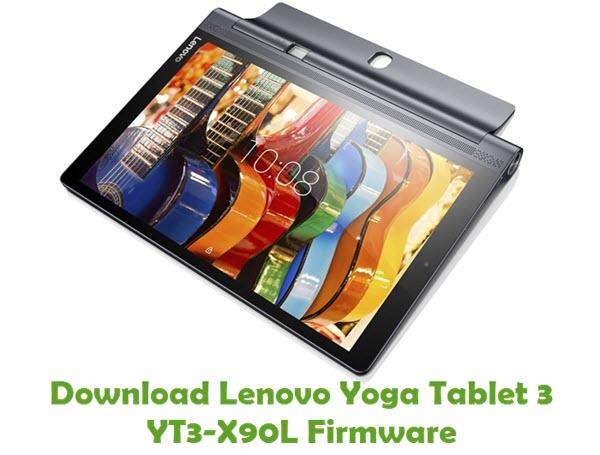 Download Lenovo Yoga Tablet 3 YT3-X90L Stock ROM