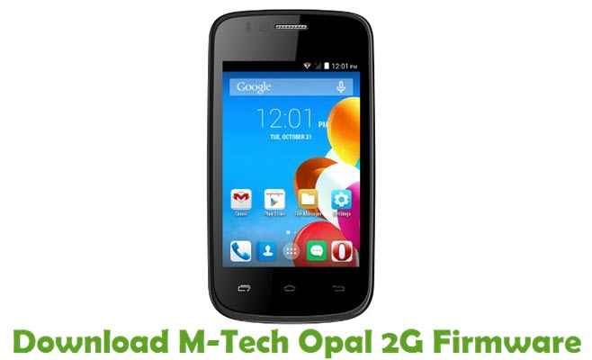 Download M-Tech Opal 2G Stock ROM