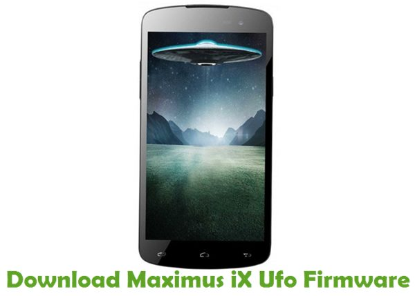 Download Maximus iX Ufo Firmware