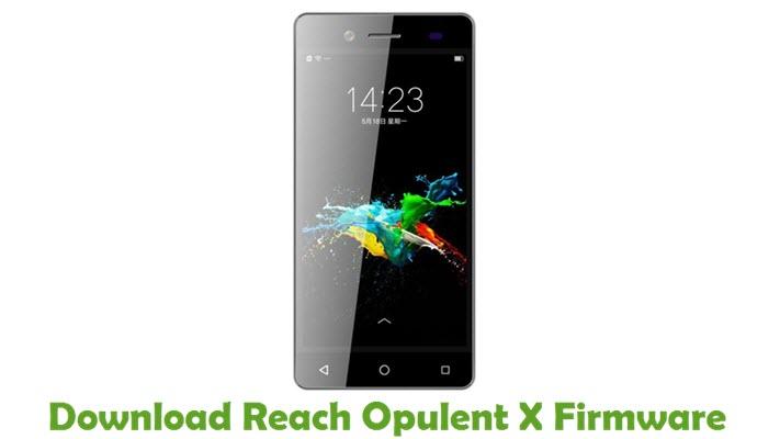 Download Reach Opulent X Stock ROM