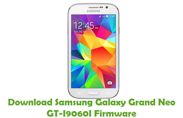 Download Samsung Galaxy Grand Neo GT-I9060I Stock ROM