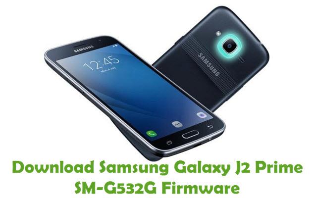 Download Samsung Galaxy J2 Prime SM-G532G Stock ROM