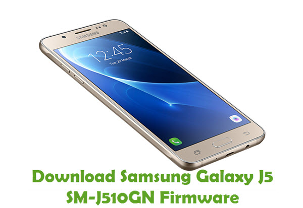 Download Samsung Galaxy J5 SM-J510GN Firmware