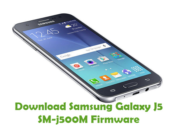 Download Samsung Galaxy J5 SM-j500M Firmware