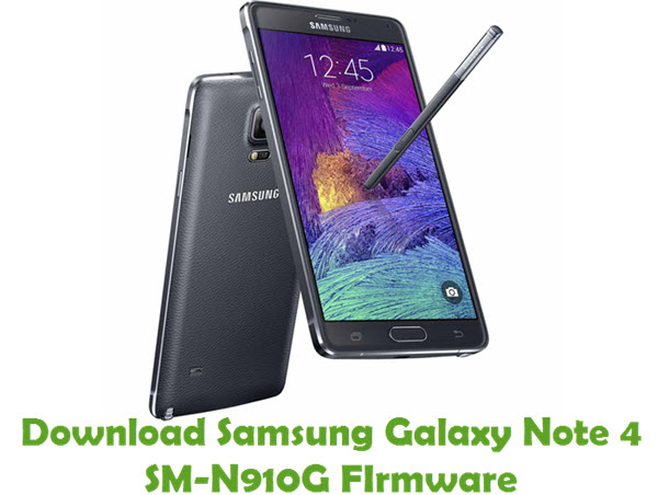 Download Samsung Galaxy Note 4 SM-N910G Stock ROM