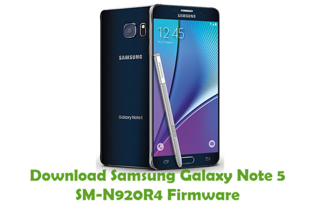 Download Samsung Galaxy Note 5 SM-N920R4 Stock ROM