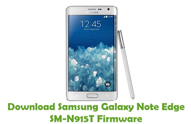Download Samsung Galaxy Note Edge SM-N915T Firmware