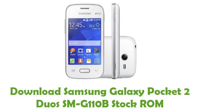 Download Samsung Galaxy Pocket 2 Dous SM-G110B Firmware