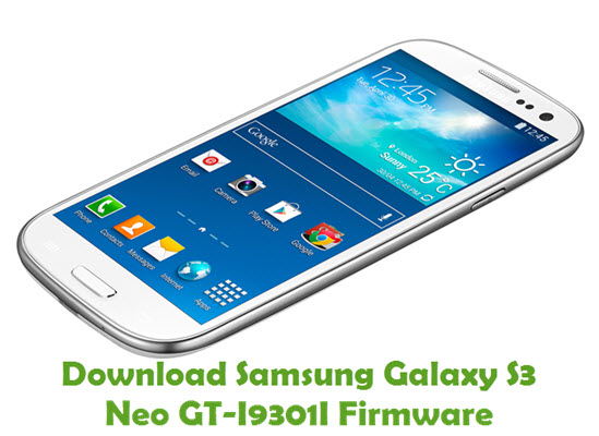 Download Samsung Galaxy S3 Neo GT-I9301I Stock ROM