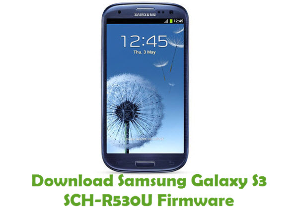 Download Samsung Galaxy S3 SCH-R530U Stock ROM