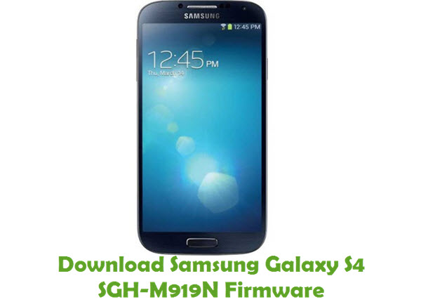 Download Samsung Galaxy S4 SGH-M919N Stock ROM