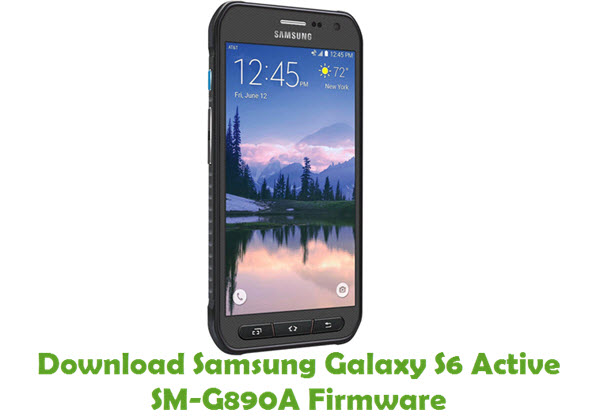 Download Samsung Galaxy S6 Active SM-G890A Firmware