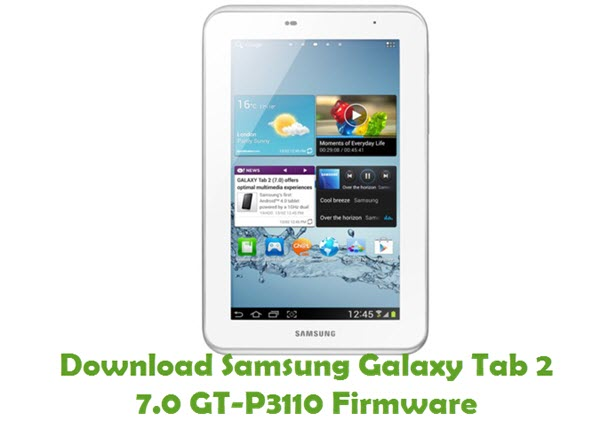 Download Samsung Galaxy Tab 2 7.0 GT-P3110 Stock ROM
