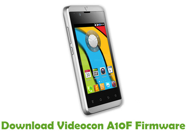 Download Videocon A10F Firmware
