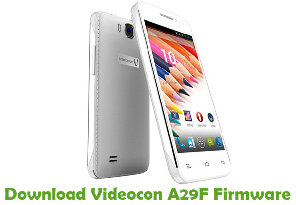 Download Videocon A29F Firmware