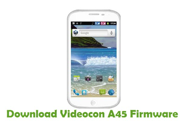 Download Videocon A45 Firmware