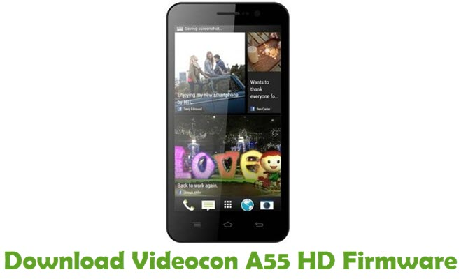 Download Videocon A55 HD Firmware