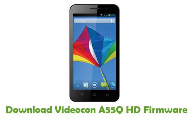 Download Videocon A55Q HD Firmware