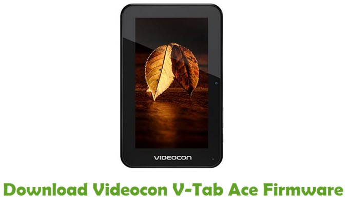 Download Videocon V-Tab Ace Firmware