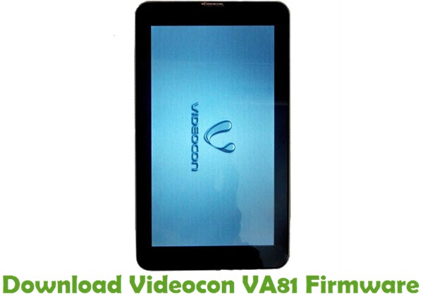 Download Videocon VA81 Firmware
