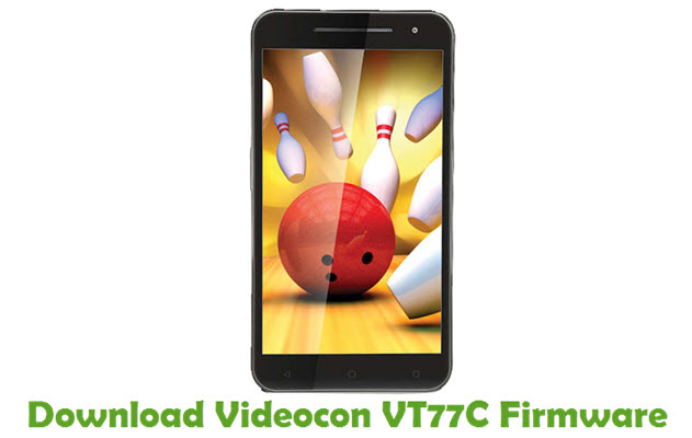 Download Videocon VT77C Firmware
