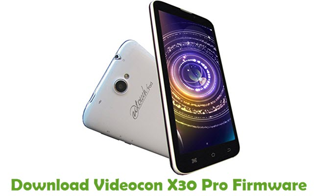 Download Videocon X30 Pro Firmware
