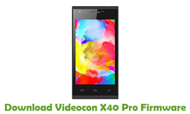 Download Videocon X40 Pro Firmware