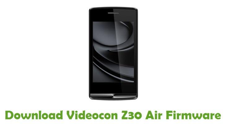Download Videocon Z30 Air Firmware