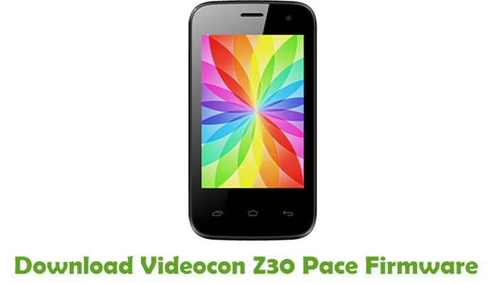 Download Videocon Z30 Pace Firmware