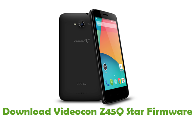 Download Videocon Z45Q Star Firmware